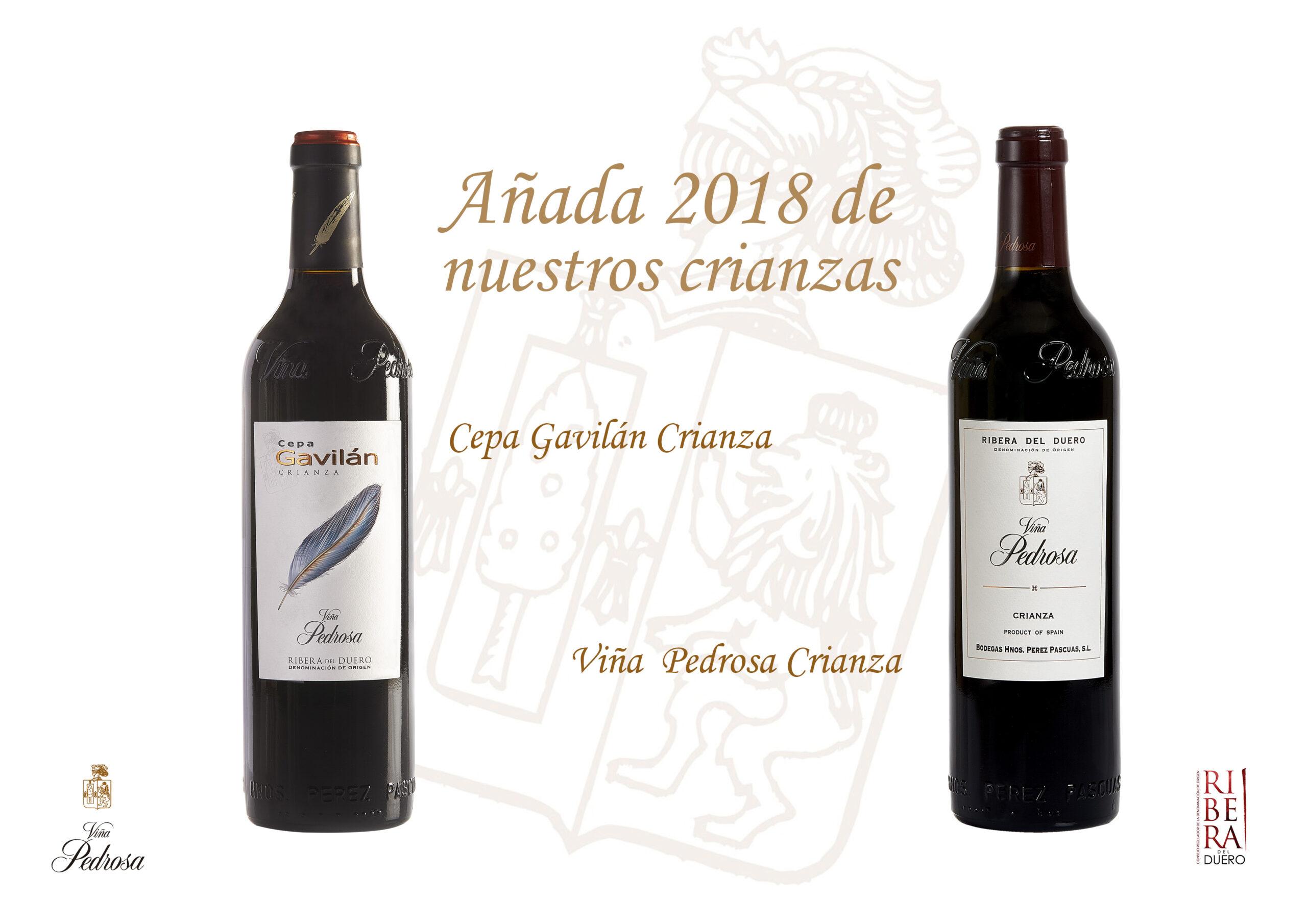 Nuevas añadas, Cepa Gavilán Crianza 2018 y Viña Pedrosa Crianza 2018